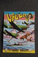 "VIGOR , MENSUEL N° 15 :  "" LA TERRIBLE EPREUVE "". - Magazines Et Périodiques"