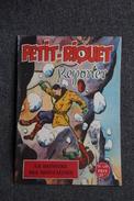 PETIT RIQUET REPORTER, N° 120 : Le Monstre Des Montagnes - Riviste E Periodici