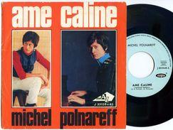 """MICHEL POLNAREFF : 45 Giri Originale Italiano: """"Ame Caline"""" In Italiano = 1967 - Collectors"""