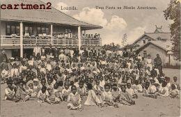 ANGOLA LOANDA UMA FESTA NA MISSAO AMERICANA REPUBLICA PORTUGAL AFRICA - Angola