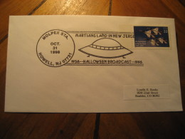 MARTIANS LAND IN NEW JERSEY Halloween Broadcast UFO OVNI Howell 1998 Cancel Cover USA Space Spatial - Estados Unidos