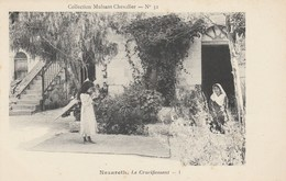 CPA - Nazareth. - Le Crucifiement. I  . Collection Mulsant Chevalier - N° 31 - Israel