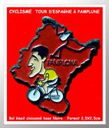 SUPER PIN´S CYCLISME : COUREUR Du TOUR D'ESPAGNE à PAMPLUNE, émail Cloisonné Base Noire, 2,5X2,5cm - Radsport