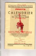 FRUITS CALENDRIER FRUCTICULTEUR VITICULTEUR-HENRI HEGRAY ROZAY-06-CANNES- HORTICULTURE FLORE VITICULTURE-POIRIER POMMIER - Garten