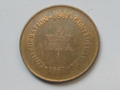 Jeton CANADA - Confédéaration 1867-1967   **** EN ACHAT IMMEDIAT **** - Professionals / Firms