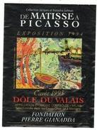 Rare // Etiquette // Dôle Du Valais 1993  Gianadda, Cave Orsat Martigny, Valais  // Suisse (De Matisse à Picasso) - Etiquettes