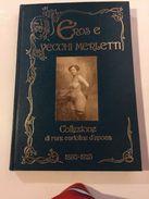 Libro Eros E Vecchi Merletti Collezione Di Rare Cartoline D'epoca - Libri, Riviste, Fumetti