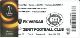 Ticket Football Mach FK Vardar ( Macedonia ) Vs FK Zenit  ( Russia ).UEFA Europa League 2017,Group Stage - Tickets - Vouchers