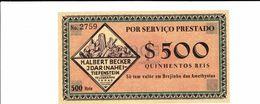 Rare,billet Nécessité Brésil, 500, 1 000 $, 2 000 $, 5 000 $ Et 10 000 $ Réis état Super H.Albert Becker - Brazil