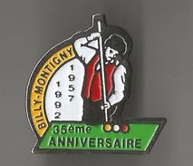 Pin´s Billard Billy-Montigny 35è Anniversaire ° - Billiards