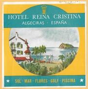 HOTEL LABELS / HOTEL REINA CRISTINA / ALGECIRAS / SPAIN / 01 - Etiquetas De Hotel