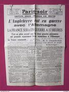 Reproduction à L'identique Du Journal : Paris-Soir Du Lundi 4 Septembre 1939 : Entrée En Guerre - Altri