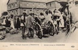 GUERRE 14-18  Troupes Anglaises à FREETOWN - War 1914-18
