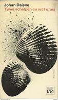 JOHAN DAISNE  - TWEE SCHELPEN EN WAT GRUIS - MARNIX POCKET N° 46 - Literature