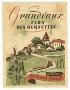 Rare // Etiquette // Grandvaux Clos Des Burnettes, Ch.Monney-Parisod, Vaud // Suisse - Etiquettes