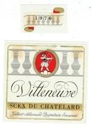 Rare // Etiquette // Villeneuve 1970 , Scex Du Chatelard, Gilbert Allaman, Villeneuve Vaud // Suisse - Etiquettes