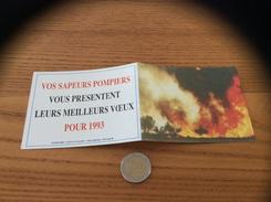 """Calendrier 1993 """"VOS SAPEURS POMPIERS VOUS PRÉSENTENT LEURS MEILLEURS VŒUX"""" (feu) - Calendari"""