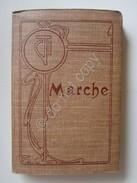Marche Touring Club Italiano Milano 1902 Guide Regionali Italia Turismo Viaggi - Livres, BD, Revues