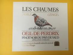5227 - Les Chaumes Oeil-de-Perdrix Pinot Noir Du Pays De Vaud Suisse - Autres