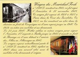 COMPIEGNE - Wagon Historique De L' Armistice - - Compiegne