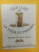 5246 -  Château La Tour De Pressac 1971 Saint Emilion - Bordeaux
