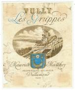 Rare // Etiquette //Vully, Les Gruppes, Maurice Matthey, Vallamand  // Suisse - Etiquettes