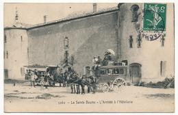 CPA - LA SAINTE BAUME (VAR) - L'Arrivée à L'Hotellerie (Diligence Entreprise Ducos à Aubagne) - France