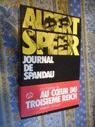 JOURNAL DE SPANDAU Par ALBERT SPEER Editions ROBERT LAFFONT 1975 - Storia