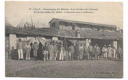 SOUK EL ARBA DE TISSA - CAMPAGNE DU MAROC - LES POSTES DE L'AVANT - L'ADMINISTRATION ET L'INFIRMERIE - Tanzanie
