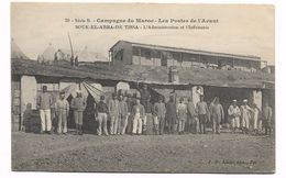 SOUK EL ARBA DE TISSA - CAMPAGNE DU MAROC - LES POSTES DE L'AVANT - L'ADMINISTRATION ET L'INFIRMERIE - Tanzania