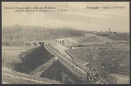 FERROVIA BRIANZA CENTRALE (Monza Besana Molteno) - Triuggio Argine Di Broada / Centenario 2007 - Ferrovie
