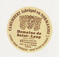 ETIQUETTE DE CAMEMBERT LAITERIE DE ST LOUP DE FRIBOIS  14 DF  EXPLOITEE PAR LANQUETOT - Cheese