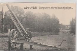 GUERRE 1914-1918 - GUERRE 14-18 - NOUVEAU CANON ALLEMAND CONTRE AEROPLANES - Guerre 1914-18