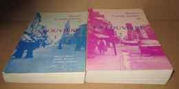 Histoire Et Petite Histoire De LA LOUVIERE 2 Volumes 1984 Huwé Mengal Liénaux Ducaces Foires Chemins De Fer WW1 WW2 Etc. - Cultura