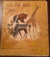 "Les "" PETITS PéRE CASTOR"" - LES ANIMAUX Du ZOO -1941 - LIDA - F. Rojankovsky - Non Classés"