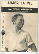 Aimer La Vie Par HENRY BORDEAUX De L'Académie Française - Flammarion - Boeken, Tijdschriften, Stripverhalen