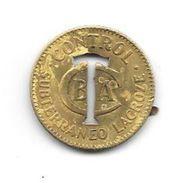 FICHA DEL TRANVIA LACROZE TRAMWAY BUENOS AIRES L'ARGENTINE 1900s RARISIME - ORIGINALMENTE TRANVIA A CABALLOS - Jetons En Medailles