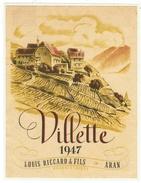 Rare // Etiquette // Villette 1947, Louis Riccard & Fils, Aran, Vaud // Suisse - Etiquettes