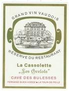 Rare // Etiquette // Blonay, Les Grelots,Restaurant La Cassolette, Fernand Guex.Vodoz, La Tour-de-Peilz, Vaud // Suisse - Etiquettes