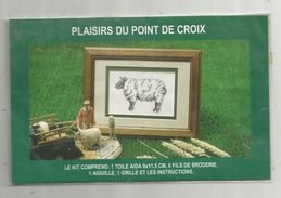 Kit Dans Emballage D'origine ,scéllé , PLAISIRS DU POINT DE CROIX , Grille Du MOUTON, Ed : TTC , Frais Fr : 1.55 E - Point De Croix