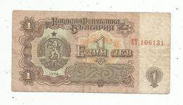 Billet , BULGARIE , 1 Leva , 1974 - Bulgarie