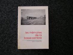 LES MEMOIRES DE LA BASSE SAMBRE N° 3 Régionalisme Charbonnage Mine Houille Auvelais Tamines Arsimont Menhir Velaine - Culture