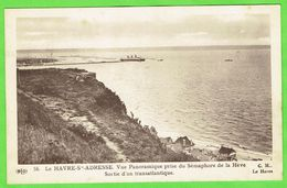 76- Le Havre Ste-adresse - Vue Panoramique Prise Du Sémaphore De La Héve Sortie D'un Transatlantique - Le Havre