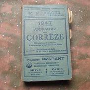 ANNUAIRE De La CORREZE : 1947 . - Annuaires Téléphoniques