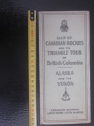 1927 MAP Of Canadian N RAILWAY Rockies & Triangle Tour Of British Columbia Alaska-Yukon Carte Plan Réseaux-Schéma Ligne - World
