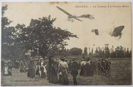 42 CARTE POSTALE CPA 1912 ROANNE LE CHAMP D'AVIATION MATEL AVIONS MONOPLAN - Roanne