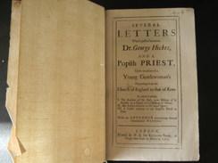SEVERAL LETTERS Dr GEORGE HICKES 1705 EDITION W.B RICHARD SARE 336 PAGES + APPENDIX COUVERTURE ABIMEE - Livres, BD, Revues