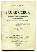 Petit Mois Du Sacré-Cœur Pour Ceux Qui Travaillent Et Qui Souffrent - 1901-1940