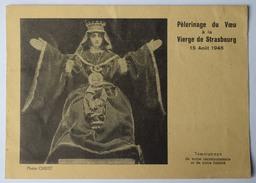 Pélerinage Du Voeu à La Vierge De Strasbourg - 15 Août 1946 - Guides De France  Scouts  Etudiants Catholiques - (n°8982) - Autres