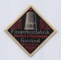 Fingerhutfabrik Soergel & Stollmeyer Gmünd Württemberg - Erinnophilie